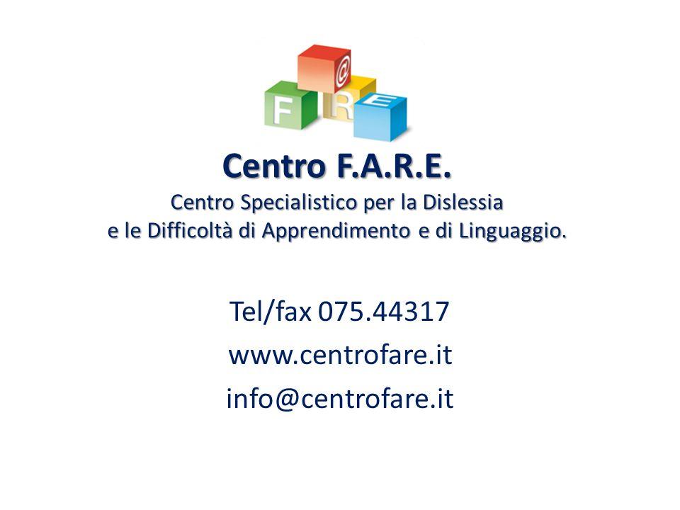 Tel/fax 075.44317 www.centrofare.it info@centrofare.it