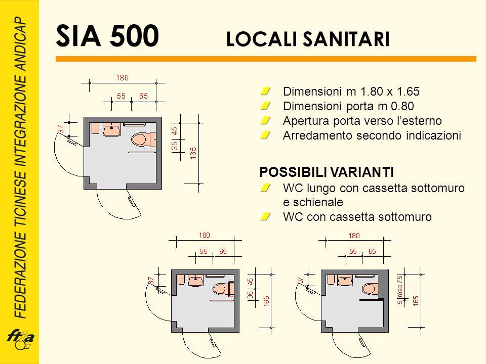 SIA 500 LOCALI SANITARI POSSIBILI VARIANTI Dimensioni m 1.80 x 1.65