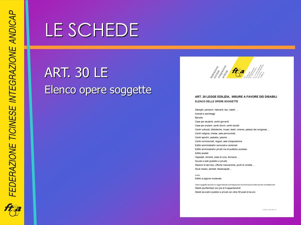 LE SCHEDE ART. 30 LE Elenco opere soggette