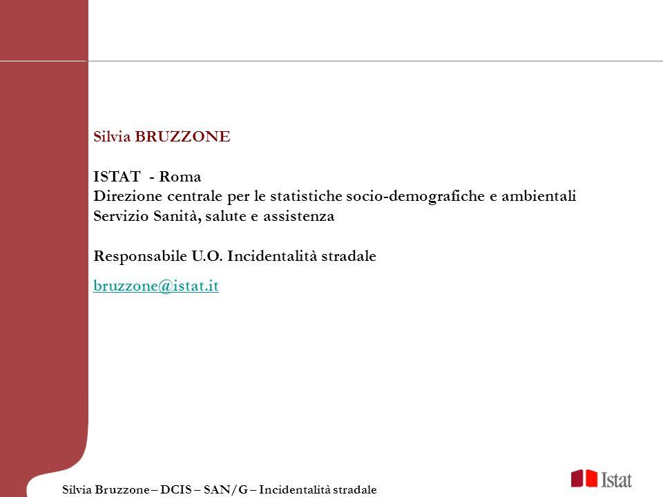 Silvia BRUZZONE ISTAT - Roma. Direzione centrale per le statistiche socio-demografiche e ambientali.