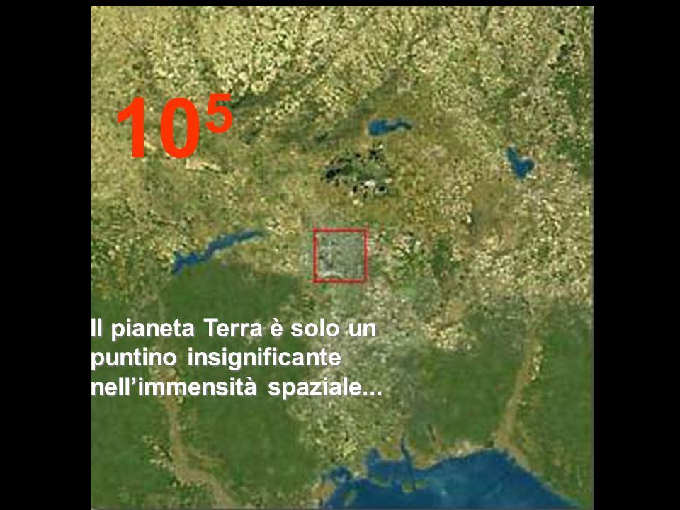 105 Il pianeta Terra è solo un puntino insignificante nell'immensità spaziale...