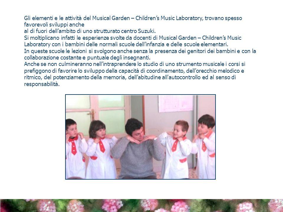 Gli elementi e le attività del Musical Garden – Children's Music Laboratory, trovano spesso favorevoli sviluppi anche