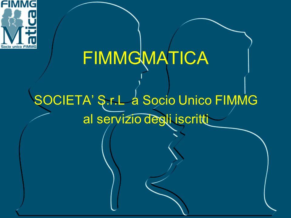 FIMMGMATICA SOCIETA' S.r.L a Socio Unico FIMMG