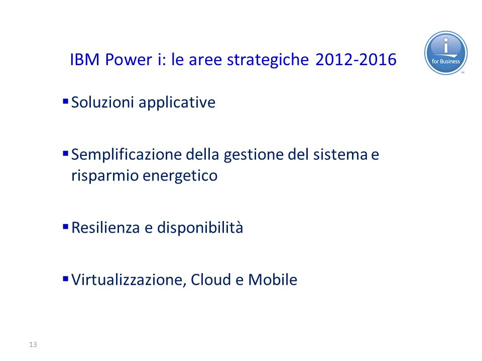 IBM Power i: le aree strategiche 2012-2016