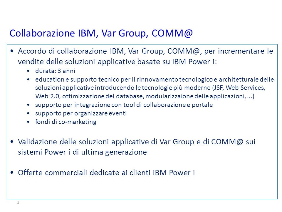 Collaborazione IBM, Var Group, COMM@