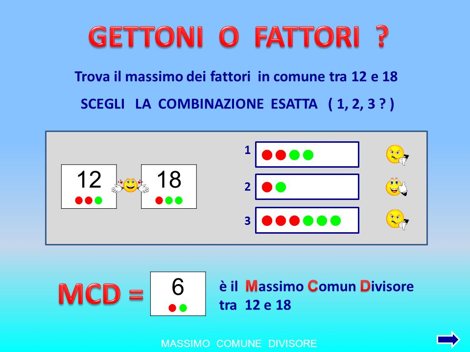 GETTONI O FATTORI MCD = 12 18 6 llll ll llllll