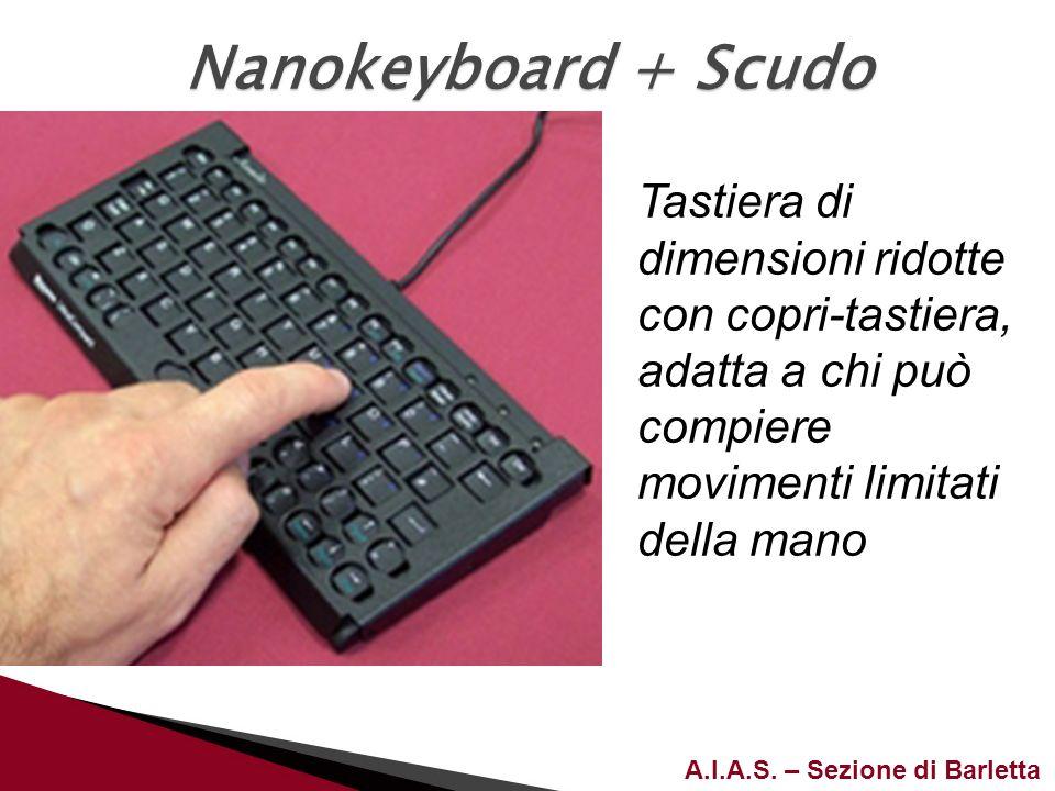 Nanokeyboard + Scudo Tastiera di dimensioni ridotte con copri-tastiera, adatta a chi può compiere movimenti limitati della mano.