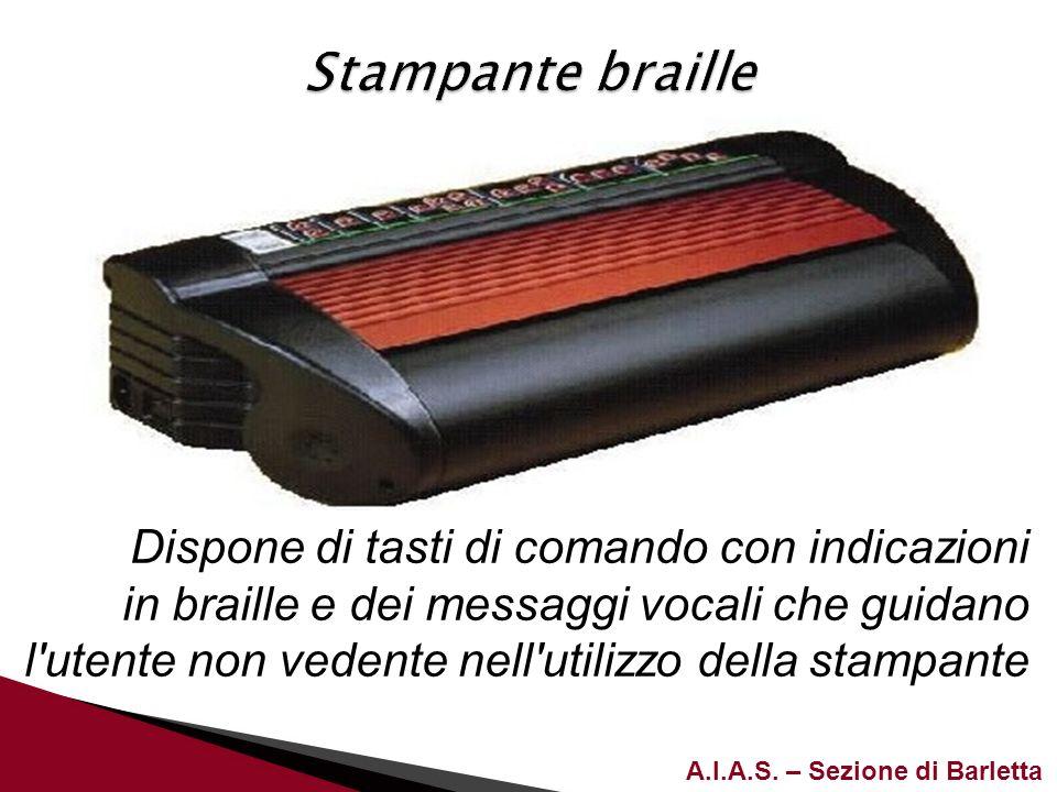 Stampante braille Dispone di tasti di comando con indicazioni