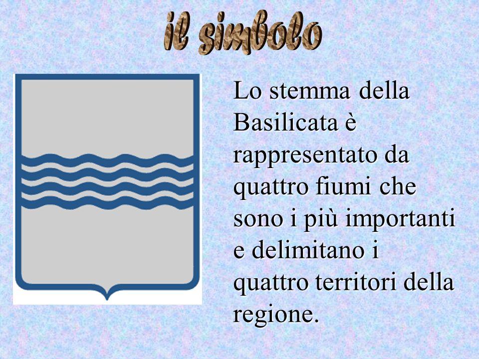 il simbolo Lo stemma della Basilicata è rappresentato da quattro fiumi che sono i più importanti e delimitano i quattro territori della regione.