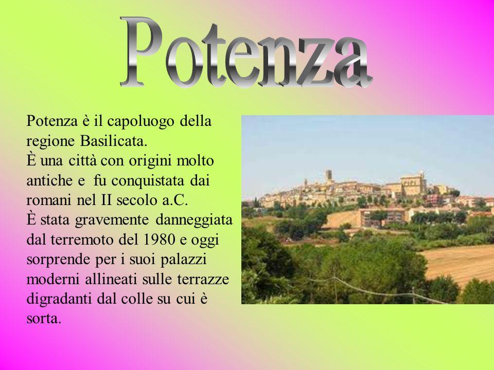 Potenza Potenza è il capoluogo della regione Basilicata.