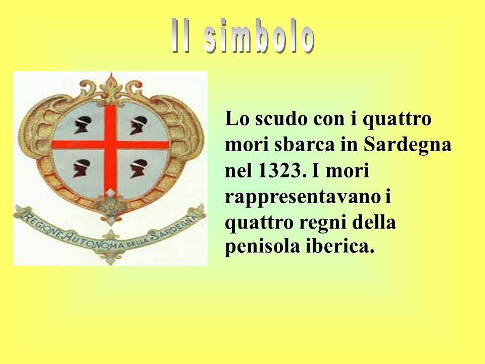 Il simbolo Lo scudo con i quattro mori sbarca in Sardegna nel 1323.