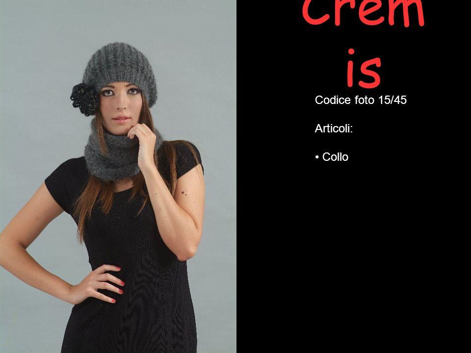 Cremis Codice foto 15/45 Articoli: Collo