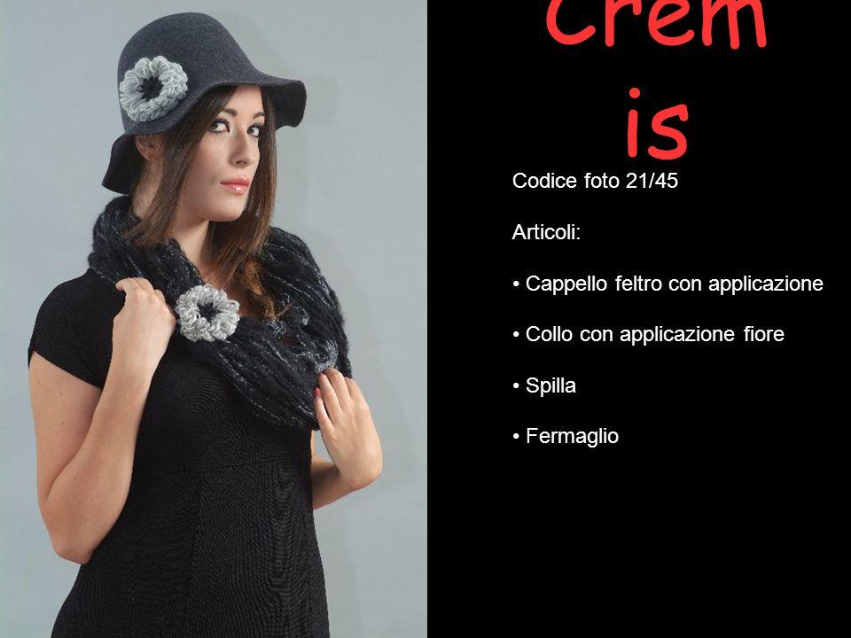 Cremis Codice foto 21/45 Articoli: Cappello feltro con applicazione