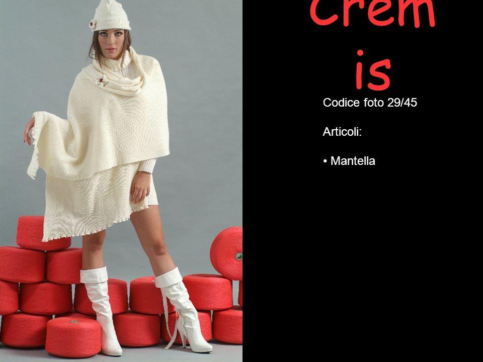 Cremis Codice foto 29/45 Articoli: Mantella