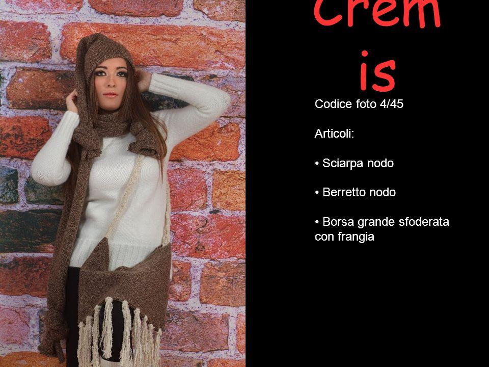 Cremis Codice foto 4/45 Articoli: Sciarpa nodo Berretto nodo