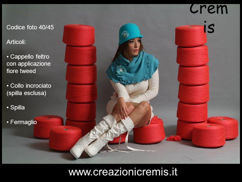 Cremis www.creazionicremis.it Codice foto 40/45 Articoli: