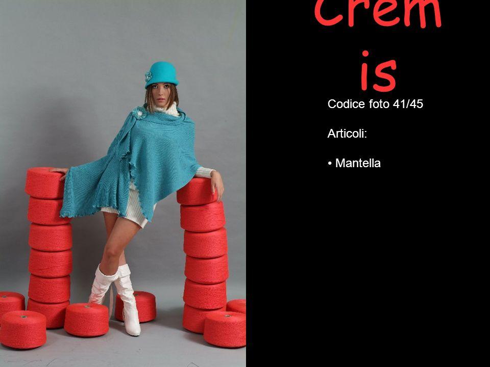 Cremis Codice foto 41/45 Articoli: Mantella