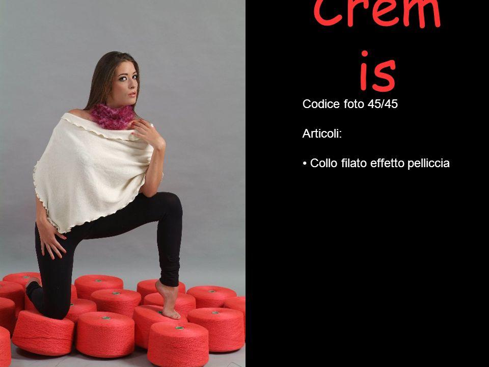 Cremis Codice foto 45/45 Articoli: Collo filato effetto pelliccia