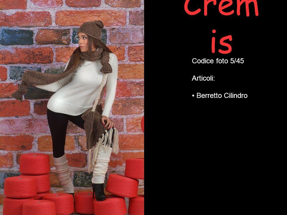 Cremis Codice foto 5/45 Articoli: Berretto Cilindro