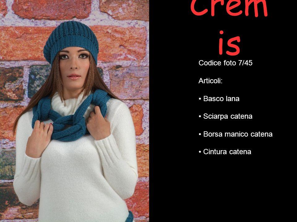 Cremis Codice foto 7/45 Articoli: Basco lana Sciarpa catena