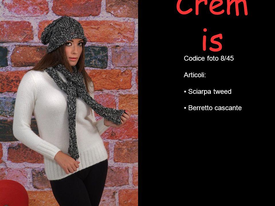 Cremis Codice foto 8/45 Articoli: Sciarpa tweed Berretto cascante