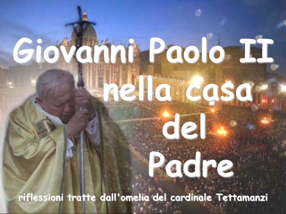 riflessioni tratte dall omelia del cardinale Tettamanzi