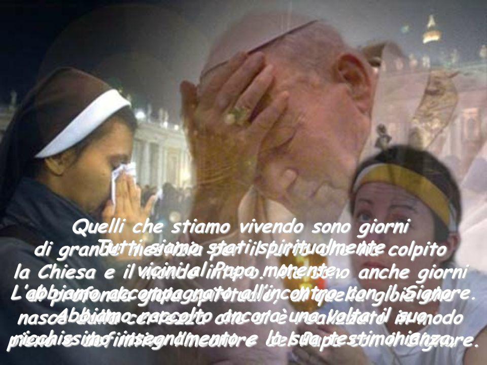Tutti siamo stati spiritualmente vicini al Papa morente.