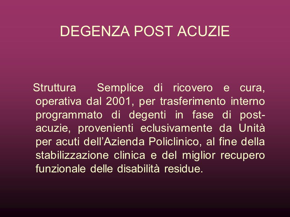 DEGENZA POST ACUZIE