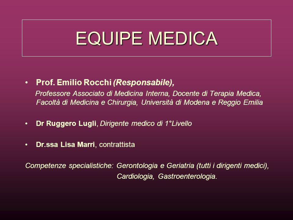 EQUIPE MEDICA Prof. Emilio Rocchi (Responsabile),