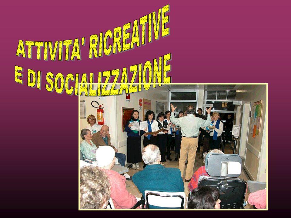 ATTIVITA RICREATIVE E DI SOCIALIZZAZIONE