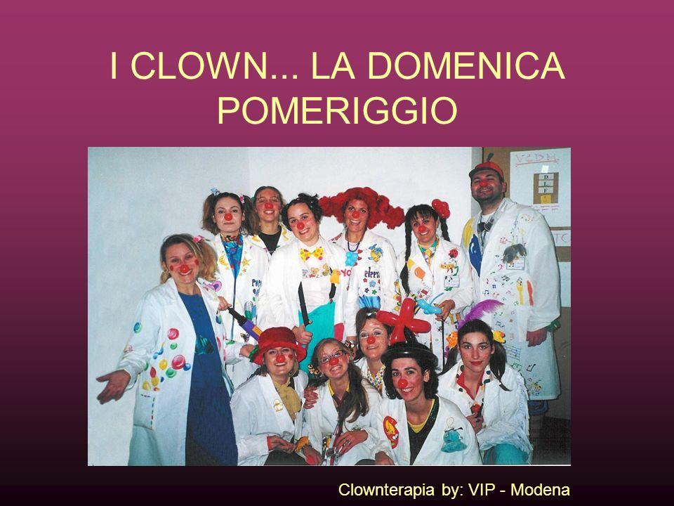 I CLOWN... LA DOMENICA POMERIGGIO