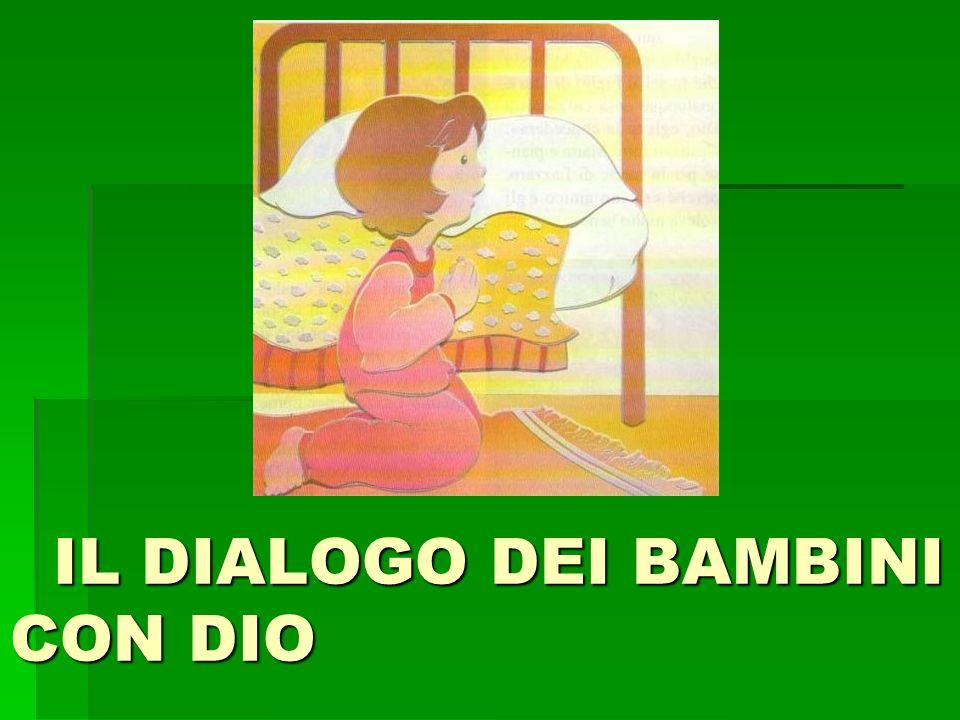 IL DIALOGO DEI BAMBINI CON DIO