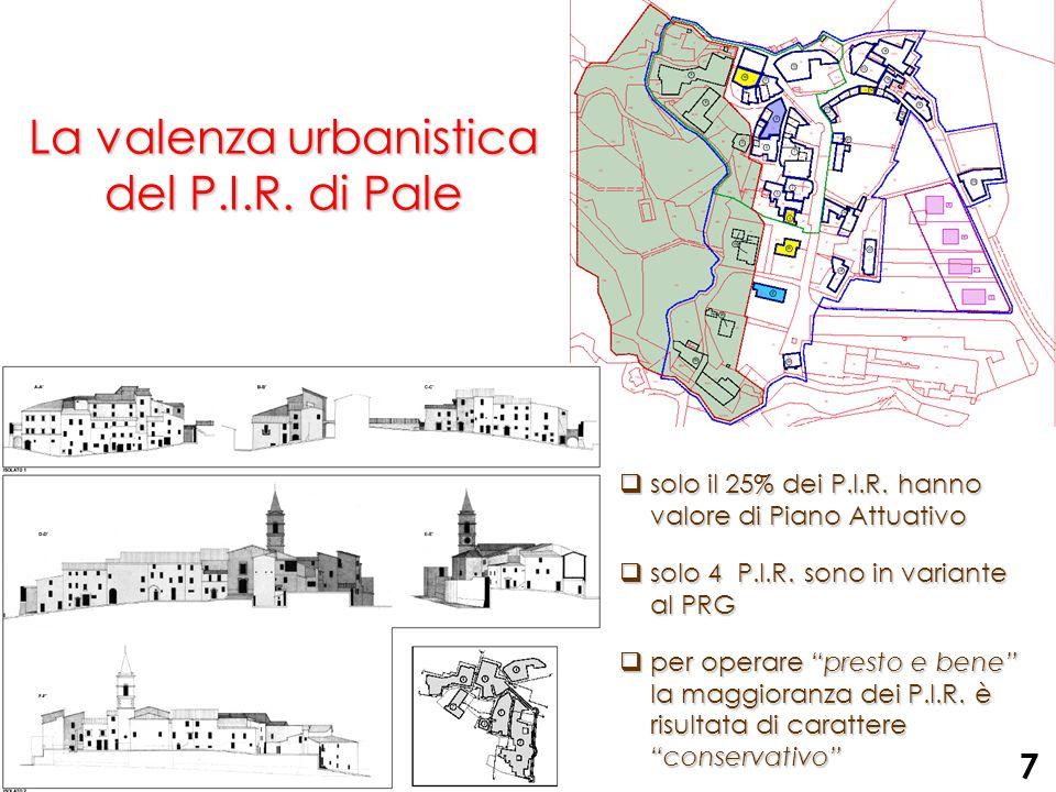 La valenza urbanistica del P.I.R. di Pale