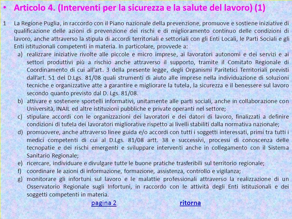 Articolo 4. (Interventi per la sicurezza e la salute del lavoro) (1)