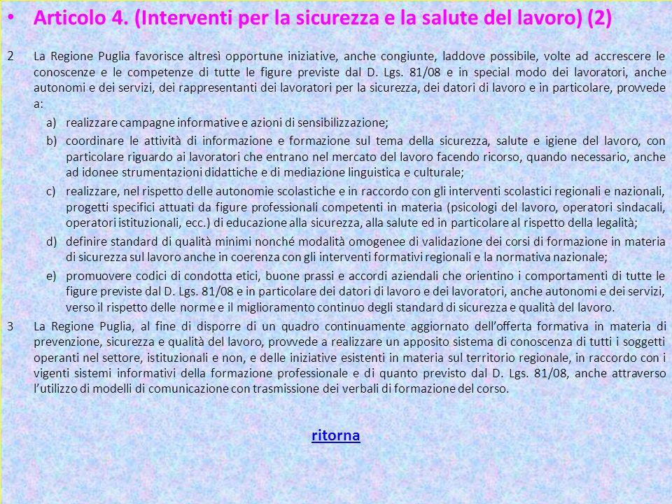 Articolo 4. (Interventi per la sicurezza e la salute del lavoro) (2)