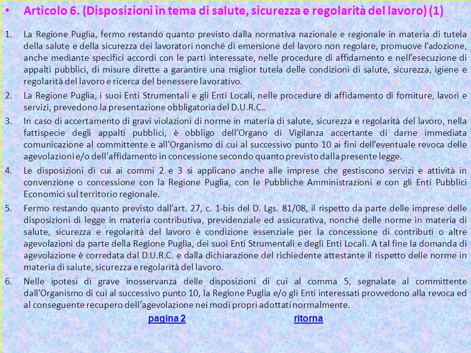 Articolo 6. (Disposizioni in tema di salute, sicurezza e regolarità del lavoro) (1)