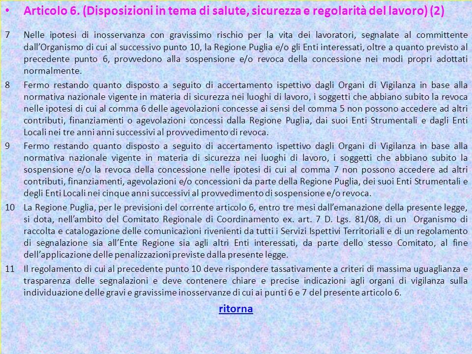 Articolo 6. (Disposizioni in tema di salute, sicurezza e regolarità del lavoro) (2)