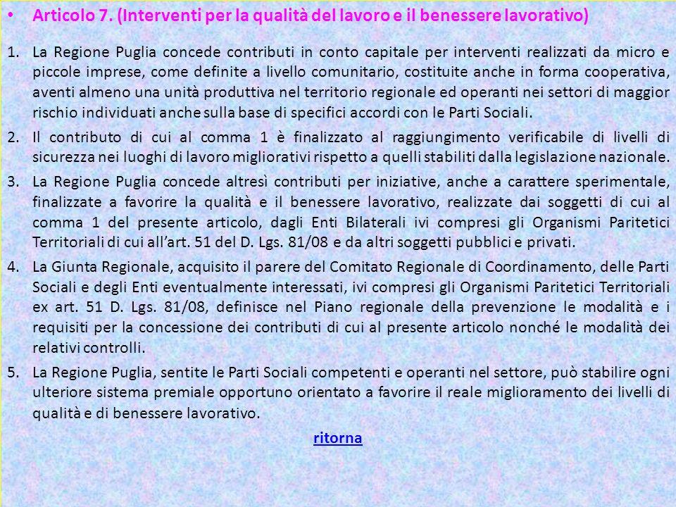 Articolo 7. (Interventi per la qualità del lavoro e il benessere lavorativo)
