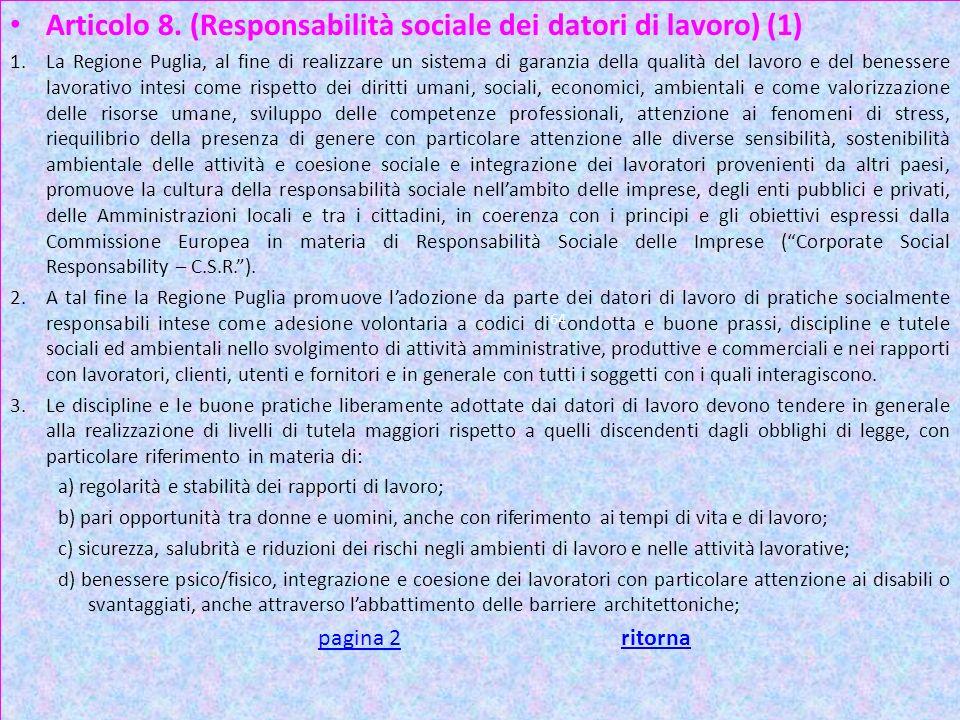 Art 8 Articolo 8. (Responsabilità sociale dei datori di lavoro) (1)