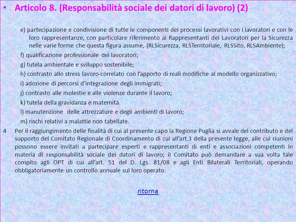 Articolo 8. (Responsabilità sociale dei datori di lavoro) (2)
