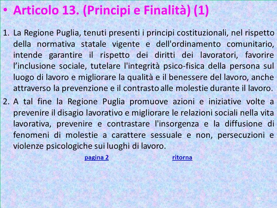 Art 13 Articolo 13. (Principi e Finalità) (1)