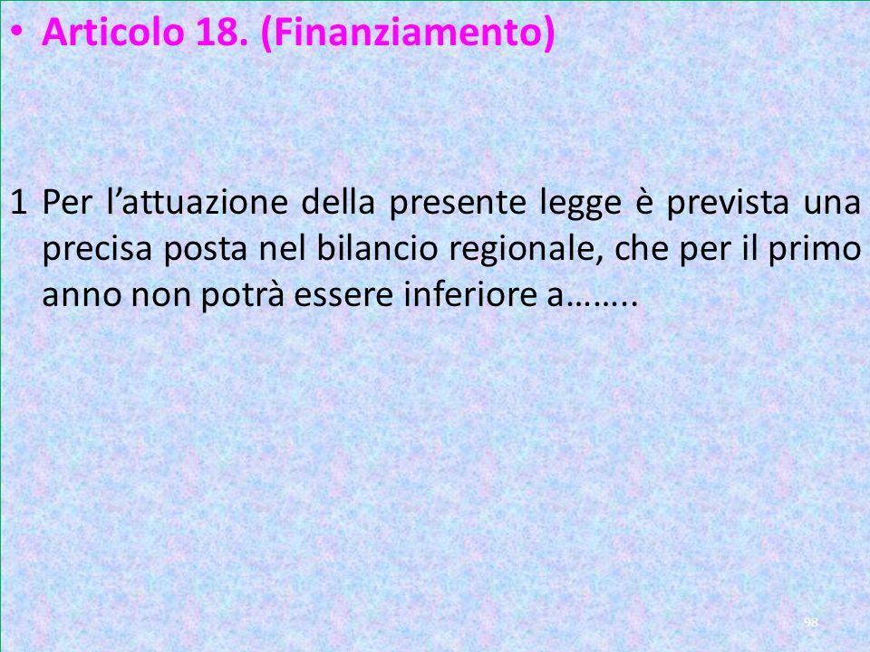Art 18 Articolo 18. (Finanziamento)