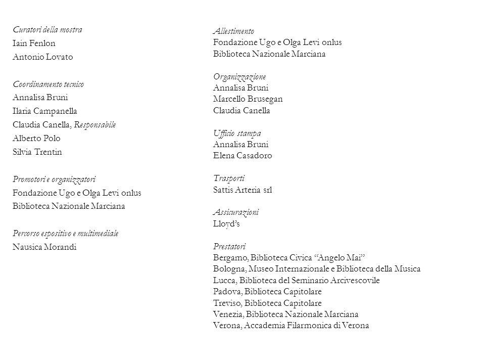 Allestimento. Fondazione Ugo e Olga Levi onlus. Biblioteca Nazionale Marciana. Organizzazione.