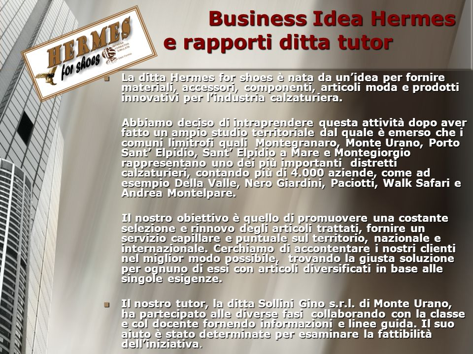 Business Idea Hermes e rapporti ditta tutor