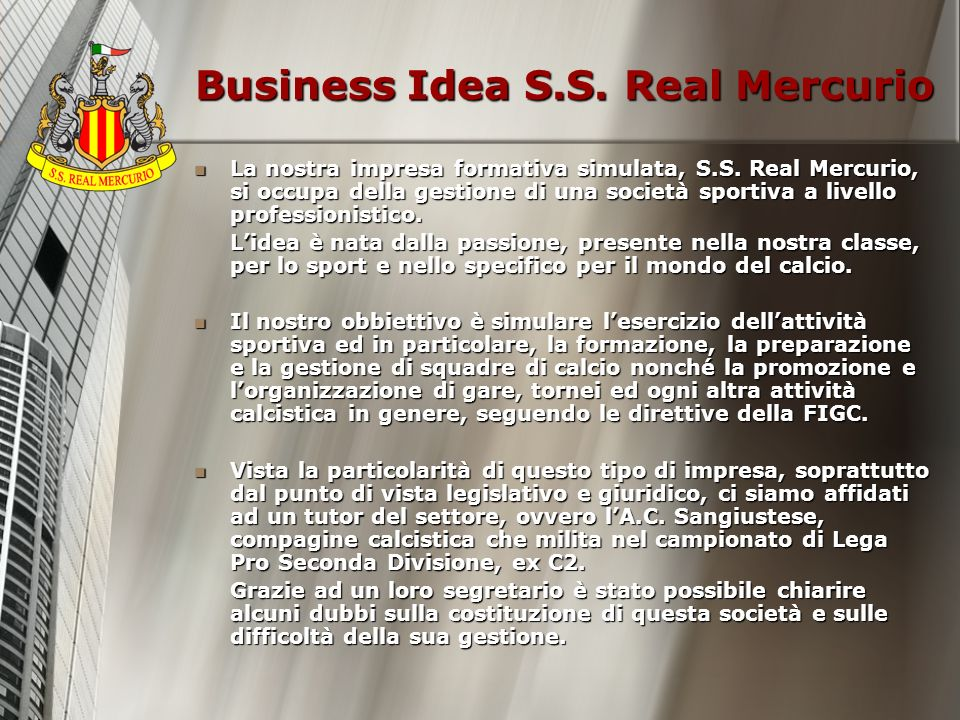 Business Idea S.S. Real Mercurio