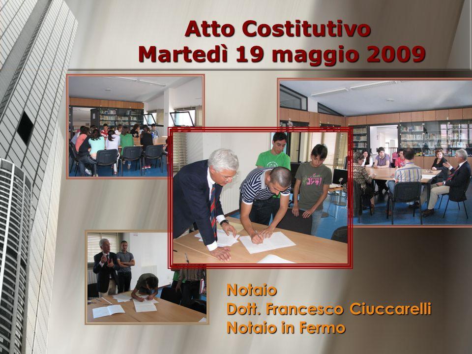 Atto Costitutivo Martedì 19 maggio 2009
