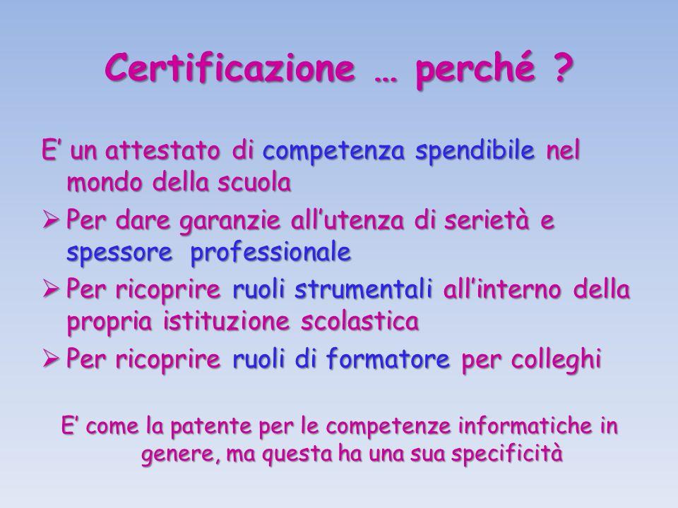 Certificazione … perché