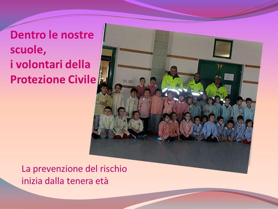 Dentro le nostre scuole, i volontari della Protezione Civile