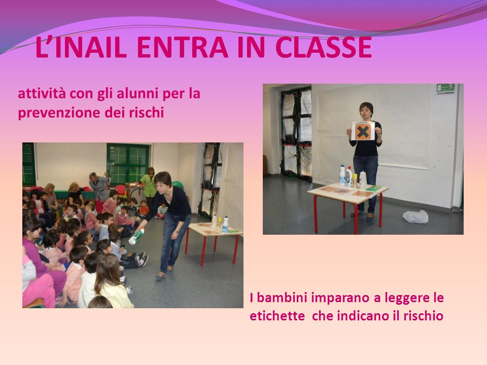 L'INAIL ENTRA IN CLASSE