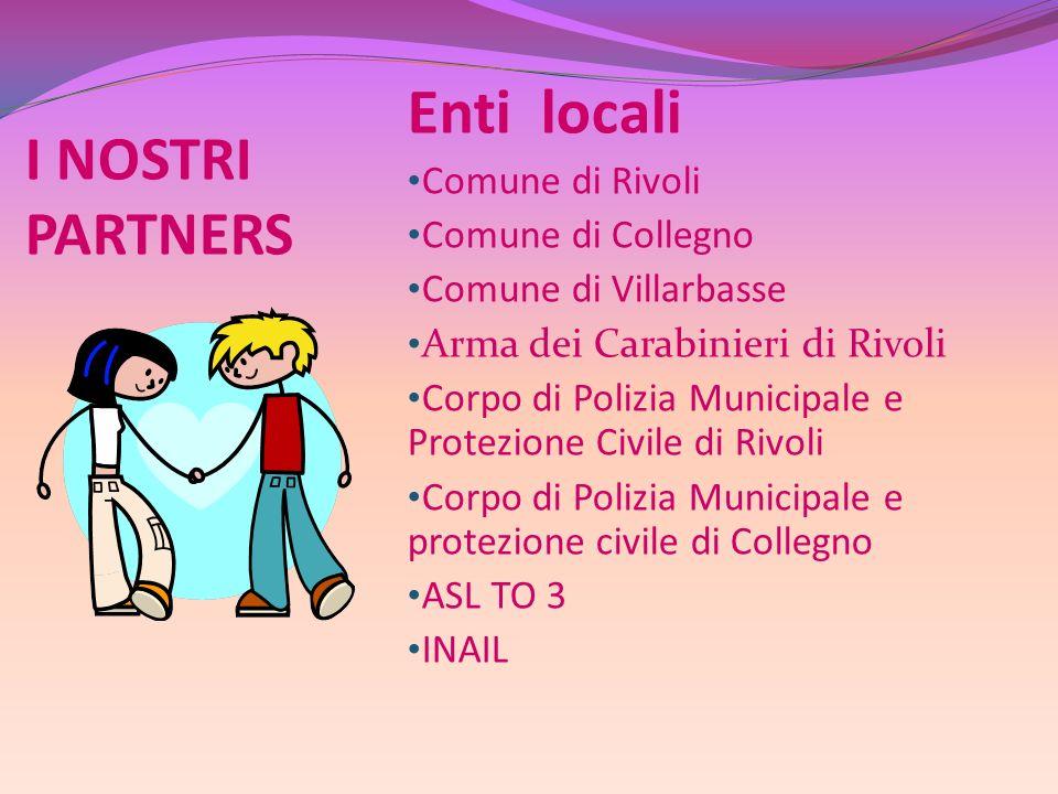 Enti locali I NOSTRI PARTNERS Comune di Rivoli Comune di Collegno